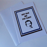 Anchorman Stay Classy Greeting Card - Gift for Him - Gifts Under 10 - Gifts Under 20