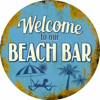 Welcome to Our Beach Bar Circular Sign