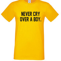 Relationship Tshirt, Never Cry Over A Boy Shirt, Tumblr Sayings Outfit, BFF Gift Christmas Present