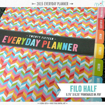 "2015 FH Everyday Planner Printables PDF - 5.75"" x 8.25"" A5 Filo Half Size - instant download"