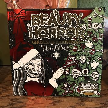 Beauty of Horror Coloring Book: Ghosts of Christmas by Alan Robert