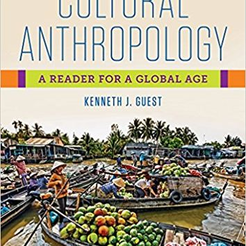 Cultural Anthropology: A Reader for a Global Age 1st Edition