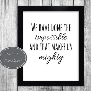 Printable Motivational Wall Art for office and home decor, firefly fandom quotes instant downloadable JPEG 'Impossibly Mighty',