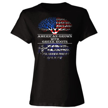 American Grown With Greek Roots - Ladies' Cotton T-Shirt
