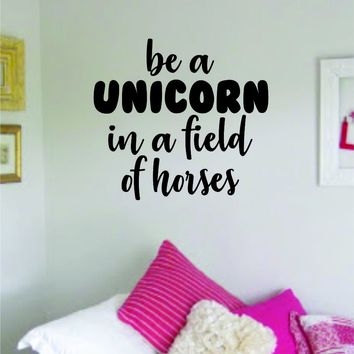 Be A Unicorn Quote Wall Decal Sticker Bedroom Room Art Vinyl Home Decor Inspirational Baby Nursery Kids Playroom Horse