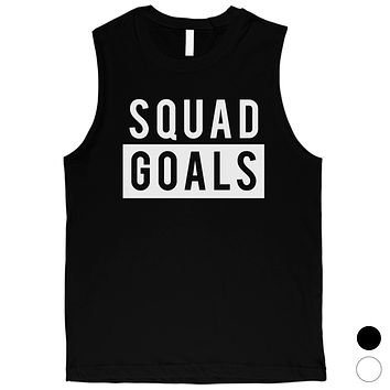 365 Printing Squad Goals Mens Friendship Quote Muscle Shirt For Bachelor Party