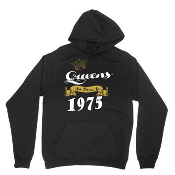 queens are born in 1975 Unisex Hoodie