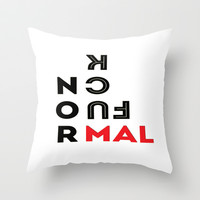 Fuck Normal Throw Pillow by Iva Ivanova ART