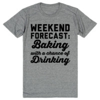 Weekend Forecast: Baking with a Chance of Drinking