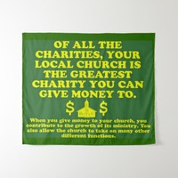 Your Church Is The Greatest Charity. Tapestry