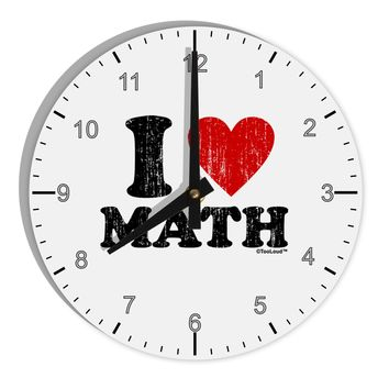 "I Heart Math Distressed 8"" Round Wall Clock with Numbers by TooLoud"