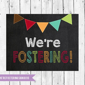 We're fostering sign, Fostering chalkboard, Fostering sign, Foster parents to be, fostering Chalkboard, Printable sign