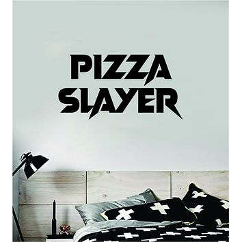 Pizza Slayer V2 Wall Decal Sticker Bedroom Room Art Vinyl Home Decor Teen Food Business Kitchen Cook Chef Funny Gamer Pizzeria
