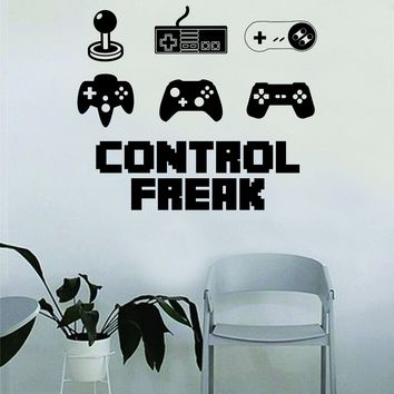 Control Freak Gamer Video Game Decal Sticker Wall Vinyl Decor Art Home Bedroom Retro Classic Nerd Teen Funny Controller