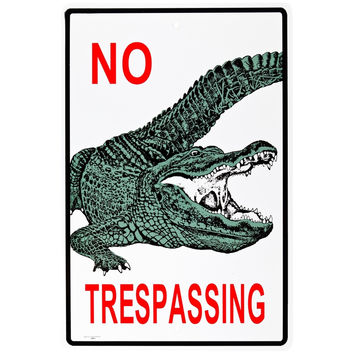 No Trespass Gator Aluminum Warning Sign