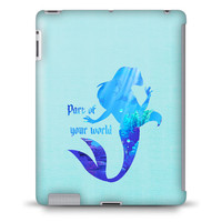 "Ariel from The Little Mermaid Disney Princess ""Part of your world"" - Hard Case Cover for iPad, Kindle, Galaxy Tab, Nexus, Android, & more"