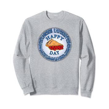 Happy Pi Day Sweatshirt Slice of Pie