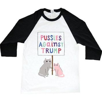 Pussies Against Trump -- Unisex Long-Sleeve
