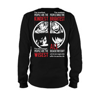 Fairy Tail - The Loneliest people are the kindess -Unisex Long Sleeve - SSID2016