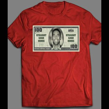 "100 DOLLAR BILL RANDY MOSS ""STRAIGHT CASH HOMIE"" FOOTBALL T-SHIRT"