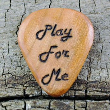 Play For Me Design engraved on a Wooden Guitar Pick or Other Designs Available - Wood Guitar Pick - Custom Guitar Pick