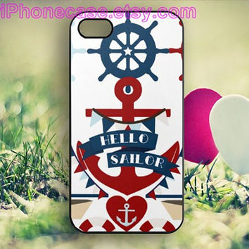Hello Sailor,Anchor iPhone case,iPhone 4/4S case,Sailboat iPhone 5C case,Samsung Galaxy S3/S4/S5 Cover,iPhone 5/5S case,Cell Phone-L79