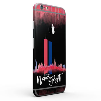 Never Forget 9/11 V11 - Six-Piece Skin Kit for the iPhone 6/6s or 6/6s Plus