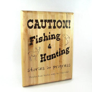 Hunting Fishing Wall Art - Creative Wood Pyrography - Funny Quote Wall Hanging