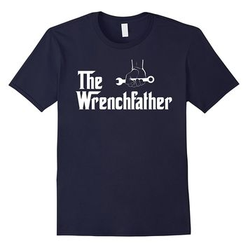 The Wrench Father Funny Mechanic T Shirt Gift