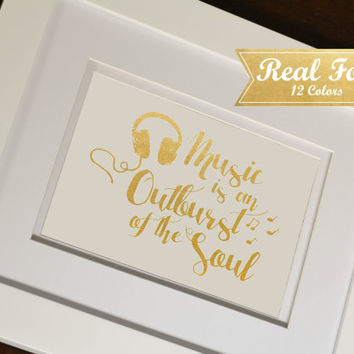 "Real Gold Foil Print With Frame (Optional) ""Music Is An Outburst Of The Soul""- Music Decor, Gift For Teacher, Typography Print, Musical Art"