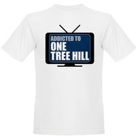 Addicted to One Tree Hill T-Shirt