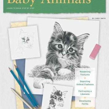 Baby Animals: Learn to Draw Step by Step (How to Draw and Paint Series: Drawing)