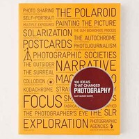 100 Ideas that Changed Photography By Mary Warner Marien - Urban Outfitters