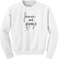 Forever and Always Crewneck