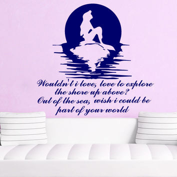 Mermaid Wall Decal Quote Wouldn't i love Vinyl Stickers Nursery Home Decor SM34