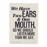 Epictetus -Two Ears and One Mouth by A Two Pipe Problem (Letterpress Print)
