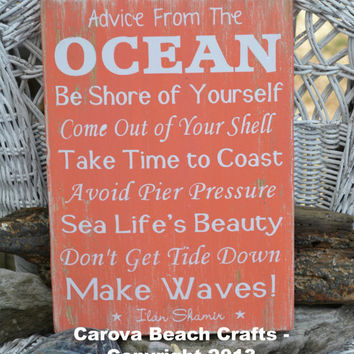 Advice From The Ocean Sign, Coral, Wood Sign, NO Vinyl, Ilan Shamir, Ocean Decor, Beach Decor, Ocean, Hand Painted Reclaimed Beach Wood
