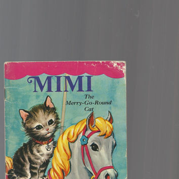 Vintage Popular Children's Cat Book, Mimi The Merry-Go-Round Cat By Dorothy Haas, 1972 Smaller Paperback Vintage Book