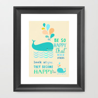 Be so happy that when others look at you they become happy too Framed Art Print by Elisandra