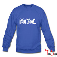 More Money 4 sweatshirt