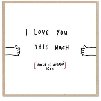 Lazy Oaf | I Love You This Much Card