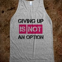 Giving Up Is Not An Option Tank Top Pink Black (IDA711609)