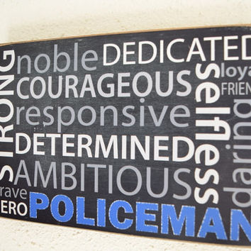 Policeman Sign, Descriptive Police Officer Words, Police Characteristics, Strong, noble, courageous, dedicated, brave, hero, Police Sign