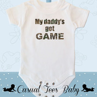 Hunting - My Daddy's Got Game Funny Baby Bodysuit for the Baby or Toddler Tee