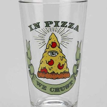 In Pizza We Crust Pint Glass- Assorted One