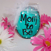 Peronsonalized Hand Painted Wine Glass Mom to Be Painted Stemless Wine Glass Mom to Be Stemless Glass Turquoise Perfect Baby Shower Gift