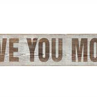 "Wood ""Love You More"" Wall Décor"