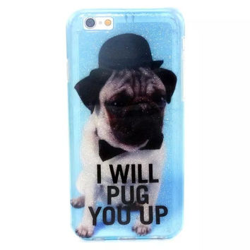 I WILL PUG YOU UP Twinkle Silicagel Case Cover for iPhone & Samsung Galaxy