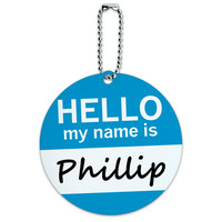 Phillip Hello My Name Is Round ID Card Luggage Tag
