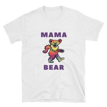 GRATEFUL DEAD SHIRT - Gifts For Deadheads - Gifts for Mom, Grateful Dead Gifts, Gifts for Girlfriend Wife Sister, Mama Bear, gift-for-mom